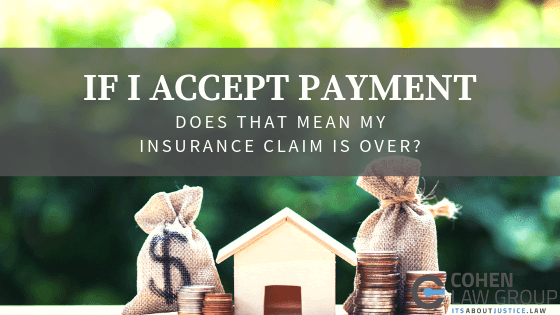 If I Accept Payment Does That Mean My Insurance Claim Is ...